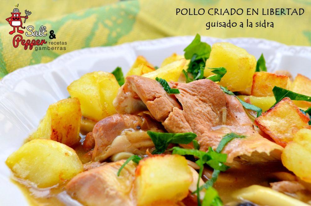 Guiso de pollo criado en libertad a la sidra con patatas fritas.